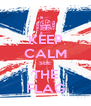 KEEP CALM SEE THE FLAG - Personalised Poster A4 size