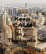 Keep  CALM See  You  In ... Thailanda  - Personalised Poster A4 size