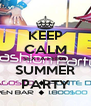 KEEP CALM SEXTA FEIRA SUMMER PARTY - Personalised Poster A4 size