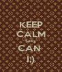 KEEP CALM Sexy CAN  I;) - Personalised Poster A4 size