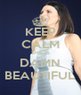 KEEP CALM SHE IS DAMN BEAUTIFUL - Personalised Poster A4 size