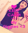 KEEP CALM She's My Giggles <3 - Personalised Poster A4 size