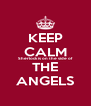 KEEP CALM Sherlock is on the side of THE ANGELS - Personalised Poster A4 size