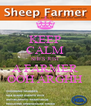 KEEP CALM SHES JUST A FARMER OOH ARGHH - Personalised Poster A4 size