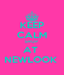 KEEP CALM SHOP  AT  NEWLOOK  - Personalised Poster A4 size