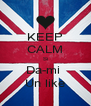 KEEP CALM Si Da-mi  Un like - Personalised Poster A4 size