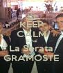 KEEP CALM Si hai La Serata GRAMOSTE - Personalised Poster A4 size