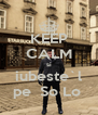 KEEP CALM si iubeste`l pe  So Lo  - Personalised Poster A4 size