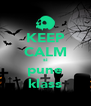KEEP CALM si pune klass - Personalised Poster A4 size