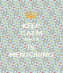 KEEP CALM SINDIA IS MENTORING - Personalised Poster A4 size