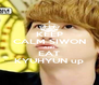 KEEP CALM SIWON AND EAT KYUHYUN up - Personalised Poster A4 size