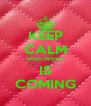 KEEP CALM SKEE-WEEK IS COMING - Personalised Poster A4 size