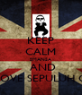 KEEP CALM SMANSA  AND LOVE SEPULUH C - Personalised Poster A4 size