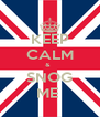 KEEP CALM &   SNOG ME  - Personalised Poster A4 size