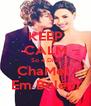 KEEP CALM So 4 Dias ChaMel  Em Belém - Personalised Poster A4 size