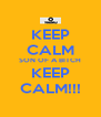 KEEP CALM SON OF A BITCH KEEP CALM!!! - Personalised Poster A4 size