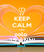 KEEP CALM sono solo  25 ANNI - Personalised Poster A4 size