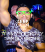 KEEP CALM SOON  IT´S MY BIRTHDAY made in Venezuela - Personalised Poster A4 size