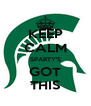 KEEP CALM SPARTY'S GOT THIS - Personalised Poster A4 size