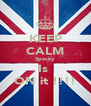 KEEP CALM Specky Is  ON it !!!! - Personalised Poster A4 size