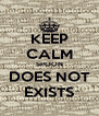 KEEP CALM SPOON DOES NOT EXISTS - Personalised Poster A4 size