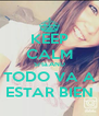 KEEP CALM Srta.AND TODO VA A ESTAR BIEN - Personalised Poster A4 size