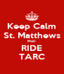 Keep Calm St. Matthews Mall  RIDE  TARC - Personalised Poster A4 size