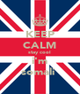 KEEP CALM stay cool i'm somali  - Personalised Poster A4 size
