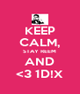 KEEP CALM, STAY REEM AND <3 1D!X - Personalised Poster A4 size