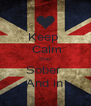 Keep   Calm Stay Sober  And in - Personalised Poster A4 size