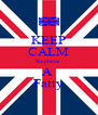 KEEP CALM Stephens  A  Fatty - Personalised Poster A4 size