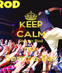 KEEP CALM Steven Rod no  Sorriso Bar - Personalised Poster A4 size