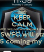 KEEP CALM SUFC will not win league 1 title  And SWFC will stay up So £15 coming my way!  - Personalised Poster A4 size