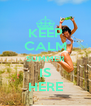 KEEP CALM SUMMER IS HERE - Personalised Poster A4 size