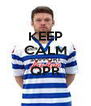 KEEP CALM SUPPORT QPR  - Personalised Poster A4 size