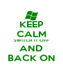 KEEP CALM SWITCH IT OFF AND BACK ON - Personalised Poster A4 size