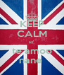 KEEP CALM sz' te amoo nane  - Personalised Poster A4 size