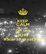 KEEP CALM Talk Less JOIN #SuaraRakyat505 - Personalised Poster A4 size