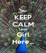 KEEP CALM Tamil Girl Here... - Personalised Poster A4 size