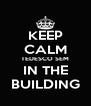 KEEP CALM TEDESCO SEM IN THE BUILDING - Personalised Poster A4 size
