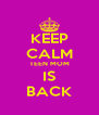 KEEP CALM TEEN MOM IS BACK - Personalised Poster A4 size