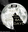 KEEP CALM TEEN WOLF COME BACK IN 11 DAYS  - Personalised Poster A4 size