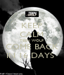 KEEP CALM TEEN WOLF COME BACK IN 16 DAYS  - Personalised Poster A4 size