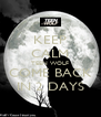 KEEP CALM TEEN WOLF COME BACK IN 2 DAYS - Personalised Poster A4 size