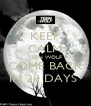 KEEP CALM TEEN WOLF COME BACK IN 28 DAYS  - Personalised Poster A4 size