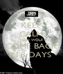 KEEP CALM TEEN WOLF COME BACK IN 8 DAYS  - Personalised Poster A4 size
