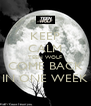 KEEP CALM TEEN WOLF COME BACK IN ONE WEEK - Personalised Poster A4 size