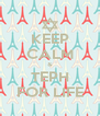 KEEP CALM & TEPH FOR LIFE - Personalised Poster A4 size