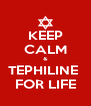 KEEP CALM & TEPHILINE  FOR LIFE - Personalised Poster A4 size