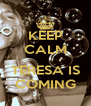 KEEP CALM  TERESA IS COMING - Personalised Poster A4 size